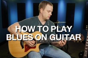 How to Play Blues on Guitar