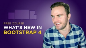 Bootstrap 4 for Responsive Web Design