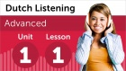 Dutch Listening Comprehension for Advanced Learners