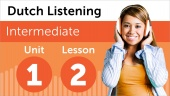 Dutch Listening Comprehension for Intermediate Learners