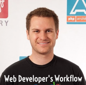 A Web Developer's Workflow