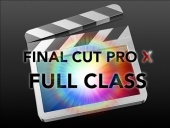 Final Cut Pro X Class with David A. Cox