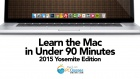 Mac OS X 10.10 Yosemite in Under 90 Minutes
