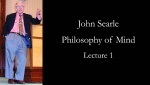 Philosophy of Mind with John Searle