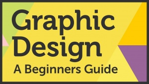 Beginners Guide to Graphic Design