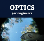 Optics For Engineers