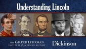 Understanding Lincoln: Close Readings of Lincoln Documents