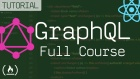 GraphQL Crash Course in 4 Hours: From Novice to Expert