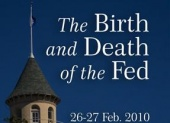 The Birth and Death of the Fed - Seminar (2010)