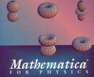 Using Mathematica for Physics