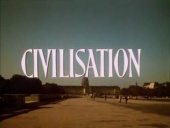 CIVILISATION, with Kenneth Clark (1969)