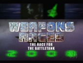 Weapons Races: The Race for the Battle Tank (2006)