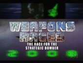 Weapons Races: The Race for the Strategic Bomber (2006)