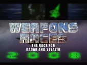 Weapons Races: The Race for Radar & Stealth (2006)