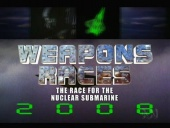 Weapons Races: The Race for the Nuclear Submarine (2006)