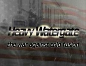 Heavy Watergate: The War Against Cold Fusion (2000)