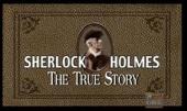 Sherlock Holmes: The True Story (2003)