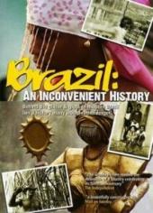 Brazil: An Inconvenient History (2001)
