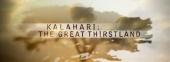 Kalahari: The Great Thirstland (2003)