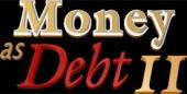 Money as Debt II - Promises Unleashed (2009)