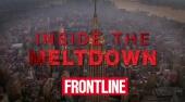 Inside the Meltdown (2009)