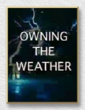Owning the Weather (2005)