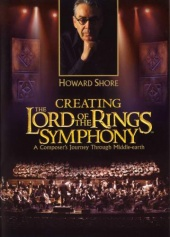 Howard Shore: Creating the Lord of the Rings Symphony (2004)