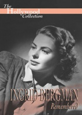 Hollywood Collection: Ingrid Bergman Remembered (1995)