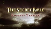 Secret Bible: Knights Templar (2006)
