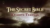 Secret Bible: Knights Templar (2006)