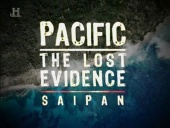Pacific, The Lost Evidence: Saipan (2005)
