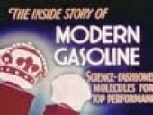 The Inside Story of Modern Gasoline (1946)
