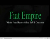 Fiat Empire: Why the Federal Reserve Violates the U.S. Constitution (2007)