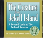 The Creature From Jekyll Island: A Second Look at the Federal Reserve (2005)