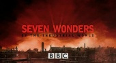 Seven Wonders Of The Industrial World (2003)