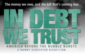 In Debt We Trust (2006)