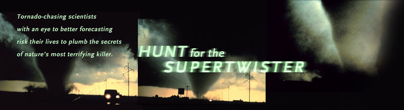 Hunt for the supertwister online dating
