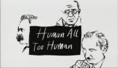 Human, All Too Human (1999)
