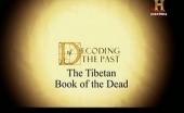 Decoding the Past: The Tibetan Book of the Dead (2007)