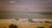 The Lost Gospels (2008)