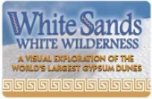 White Sands, White Wilderness (1997)