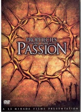 Prophecies of the Passion (2005)