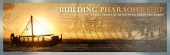 Building Pharaoh's Ship (2010)