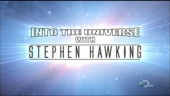 Into the Universe, with Stephen Hawking (2010)