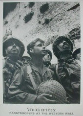 Six Day War: Paratroopers at the Western Wall, the holiest Jewish site, shortly after its capture