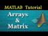 Arrays & Matrix Operations in MATLAB