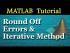 Round-Off Errors and Iterative Methods