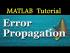 Step-wise Methods & Error Propagation