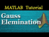 Gauss Elimination and Back Substitution