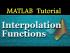 Interpolation Functions in MATLAB